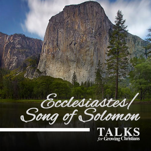 Ecclesiastes/Song of Solomon